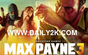 Max Payne 3 Pc Game Full Version High Compressed Patch