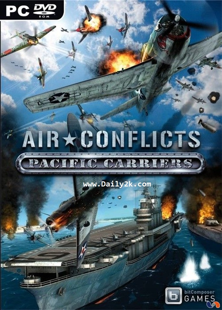 Air Conflicts Pacific Carriers Free Download BY daily2soft.com