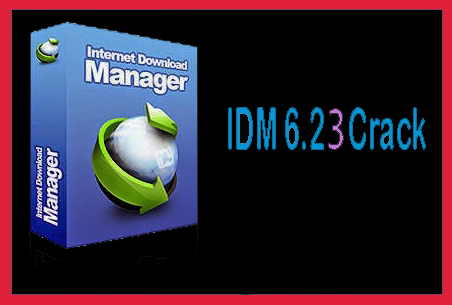 CRACK IDM GRATUIT TÉLÉCHARGER 6.23