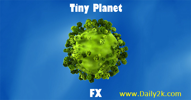 Tiny Planet FX Pro -Daily2k