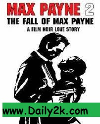 Max Payne 2 Highly Compressed Pc Games Daily2k