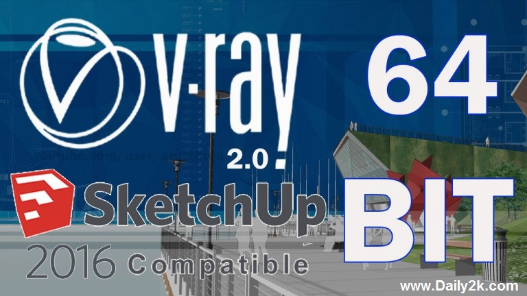 V-Ray 2.0 For SketchUp 2016-Dail2k