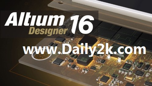 Altium Designer 16.1 Crack And Serial Number Free Download Latest HERE! Daily2k