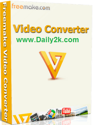 Freemake Vieo Converter 4.1.9.7 Key And Crack Full And Free Download!-Daily2k