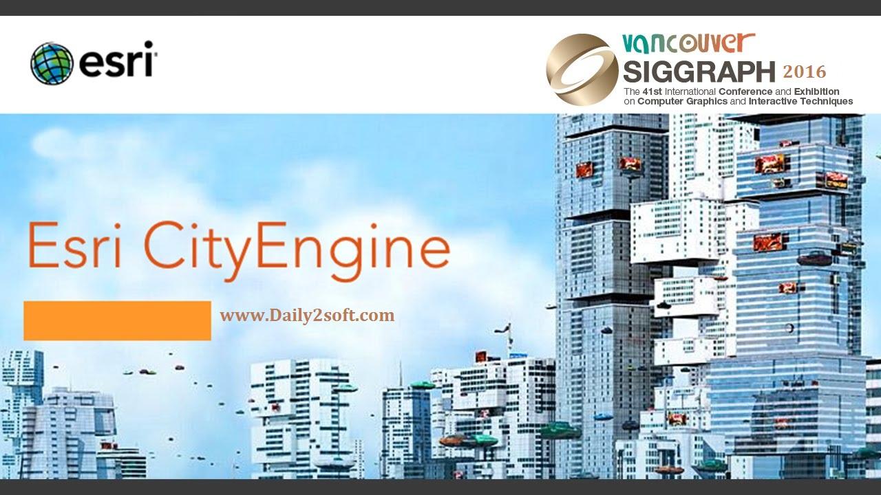 Esri CityEmgine 2016 Full Crack-Daily2soft