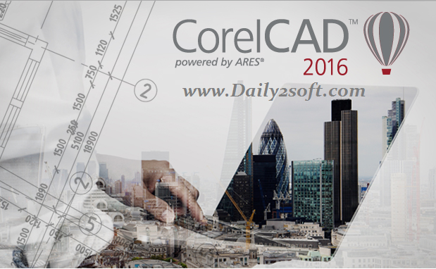 CorelCAD 2016 Crack Keygen & Product Key For Windows-Daily2soft