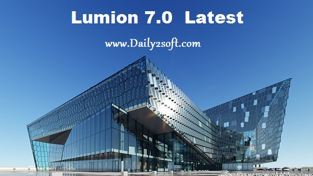 Lumion 7 Pro Crack-Daily2soft
