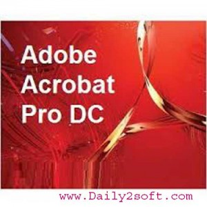 Adobe Acrobat Pro DC 2017 Crack Free Full Download [LATEST] HERE