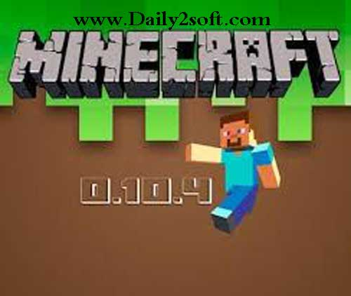 Minecraft Pocket Edition 0.10.4 paid Free Download [HERE]