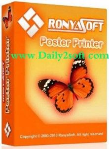 RonyaSoft Poster Printer 3.2.16 With Serial Key Free Download [Latest] Here!