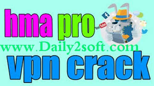 HMA Pro VPN Crack 2018 Plus Username & Password Free Download