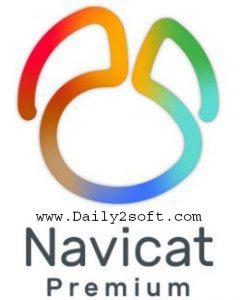 Navicat Premium 12.0.27 Crack Free Download Full Version [LATEST] Here!