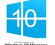 Windows 10 Manager v2.2.6 Crack Free Download [Latest] is Here!