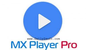 MX Player Pro v1.9.19 Patched Free Download (AC3/DTS) [Latest]
