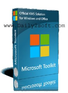 Microsoft Toolkit 2.6.4 2018 Final Download [LATEST] Here!