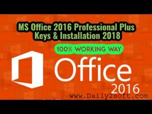 Office 2016 Product Keys 2018 Downlod Here! [Latest] Verion