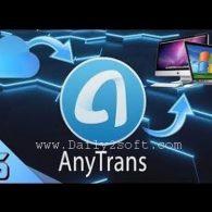 AnyTrans Crack 6.3.6 + Keygen & License Code Download Here!