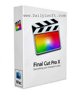 Final Cut Pro X 10.4.3 Crack Free Download For Apple Mac OS & Windows 10