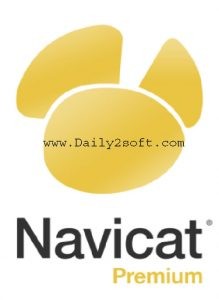 Navicat Premium 12.1.5 Crack 2018 & Keygen Full Free Download Here!