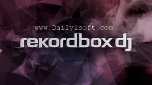 Rekordbox DJ 5.3.0 Crack & Full License Key Download [Here]
