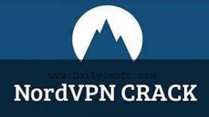 NordVPN Crack 6.50.0 & Full Patch Free Download [Here]