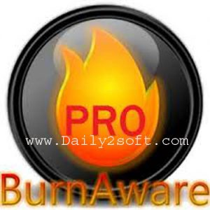 BurnAware Pro 9.0 Crack Download [Latest] Full Version Daily2soft