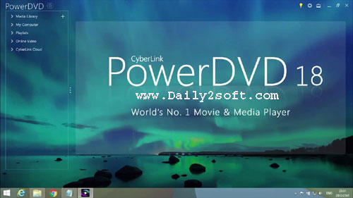CyberLink PowerDVD Ultra 18.0.2305.62 Full Download Daily2soft