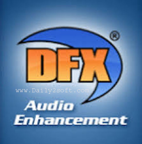 Dfx Plus Audio Enhancer Full Version With Crack Free Download
