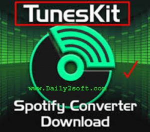 TunesKit Spotify Converter 1.4.0 Crack + Serial Key Download