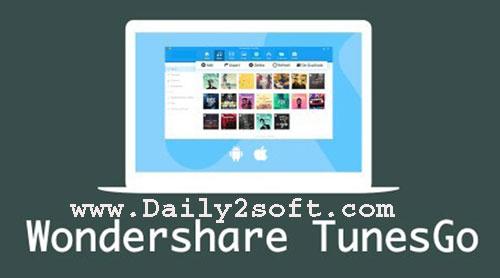 Wondershare TunesGo 9.7.3.4 Crack & Registration Code Download