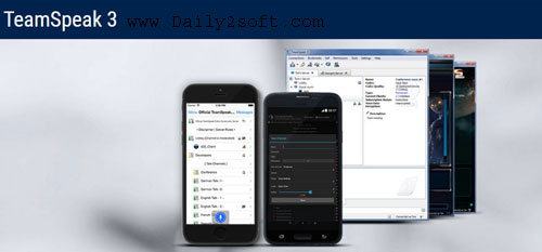 TeamSpeak 3 Crack & License Key Free Download [Here] Daily2soft