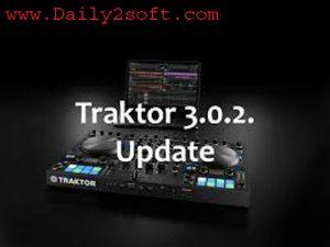 Traktor Pro Download 3.0.2 Crack 2019 + Serial Number [Win+Mac]