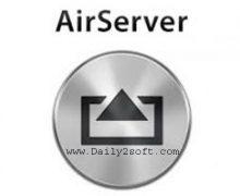 AirServer Download 7.1.6 Crack + Serial Key 2019 [Mac + Windows]