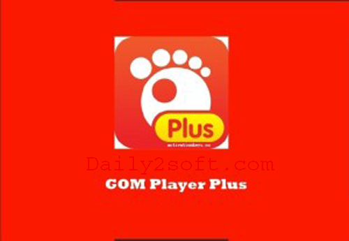 Download GOM Player Plus 2 3 41 5303 Full [Crack] Version