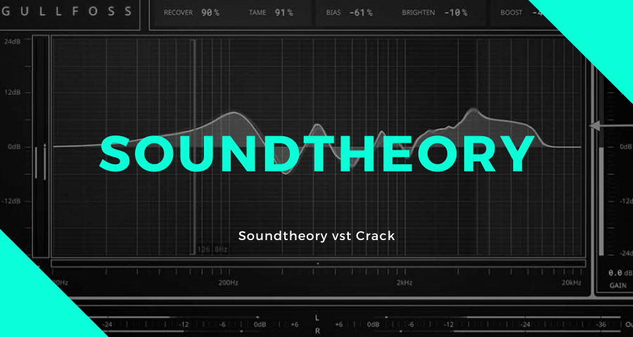 Soundtheory vst Crack